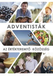 Adventisták, az értékteremtő közösség